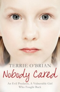 Nobody Cared by Terrie O'Brien