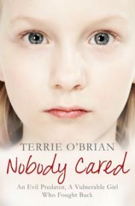 Terrie O'Brian Nobody Cared book cover